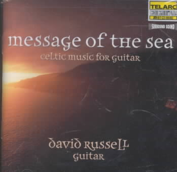 MESSAGE OF THE SEA:CELTIC MUSIC FOR G BY RUSSELL,DAVID (CD)
