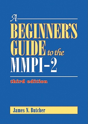 A Beginner's Guide to the Mmpi-2 By Butcher, James N.